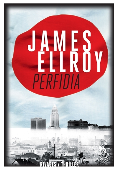 Ellroy Perfidia rivages