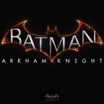 Silence… On streame : Batman : Arkham Knight