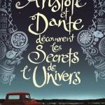 «Aristote et Dante découvrent les secrets de l'univers» : amitié ou amour, les temps de l'adolescence