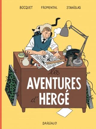 On A Lu…. Les Aventures d'Hergé de Jean-Luc Fromental, Bocquet & Stanislas