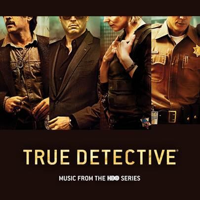 True Detective : une bande originale en août pleine d'inédits