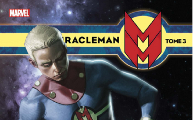 On a lu…Miracleman (T.03) d'Alan Moore