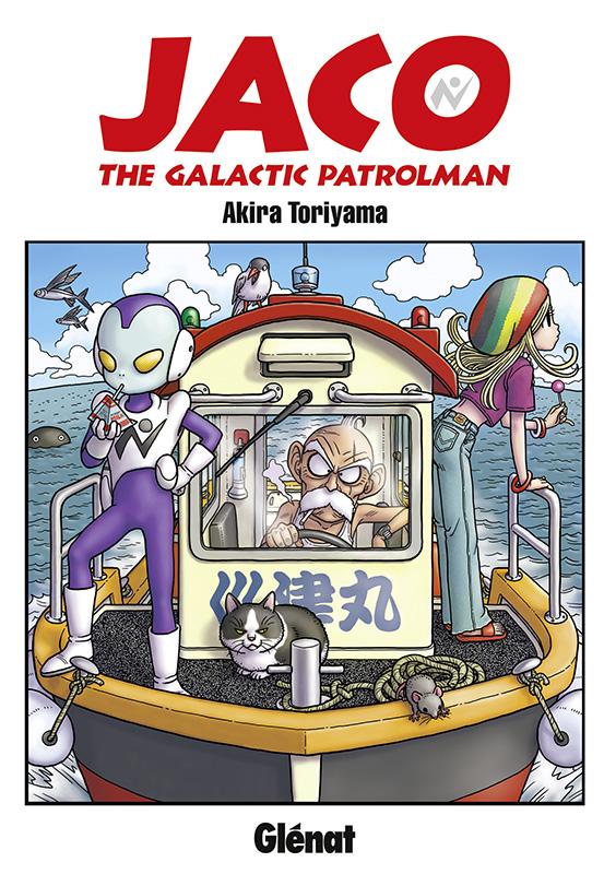 On a lu… Jaco The Galactic Patrolman de Akira Toriyama