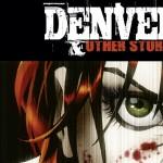On a lu… Denver & Other Stories