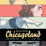 On a lu… Chicagoland de Fabrice Colin et Sacha Goerg
