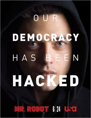mr-robot-our-democracy-has-been-hack