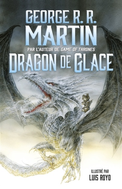 Dragon de glace : Luis Royo et George R. R. Martin unis dans un roman