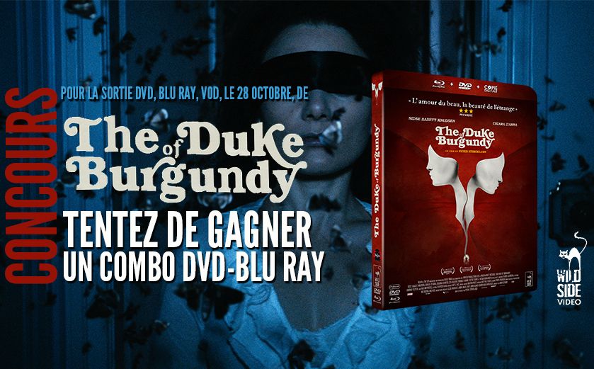 Concours The Duke of Burgundy
