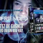 Concours Unfriended