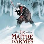 On a lu… Le maître d'armes de Xavier Dorison et Joël Parnotte