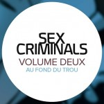 On a lu… Sex Criminals (T.2) de Matt Fraction et Chip Zdarsky
