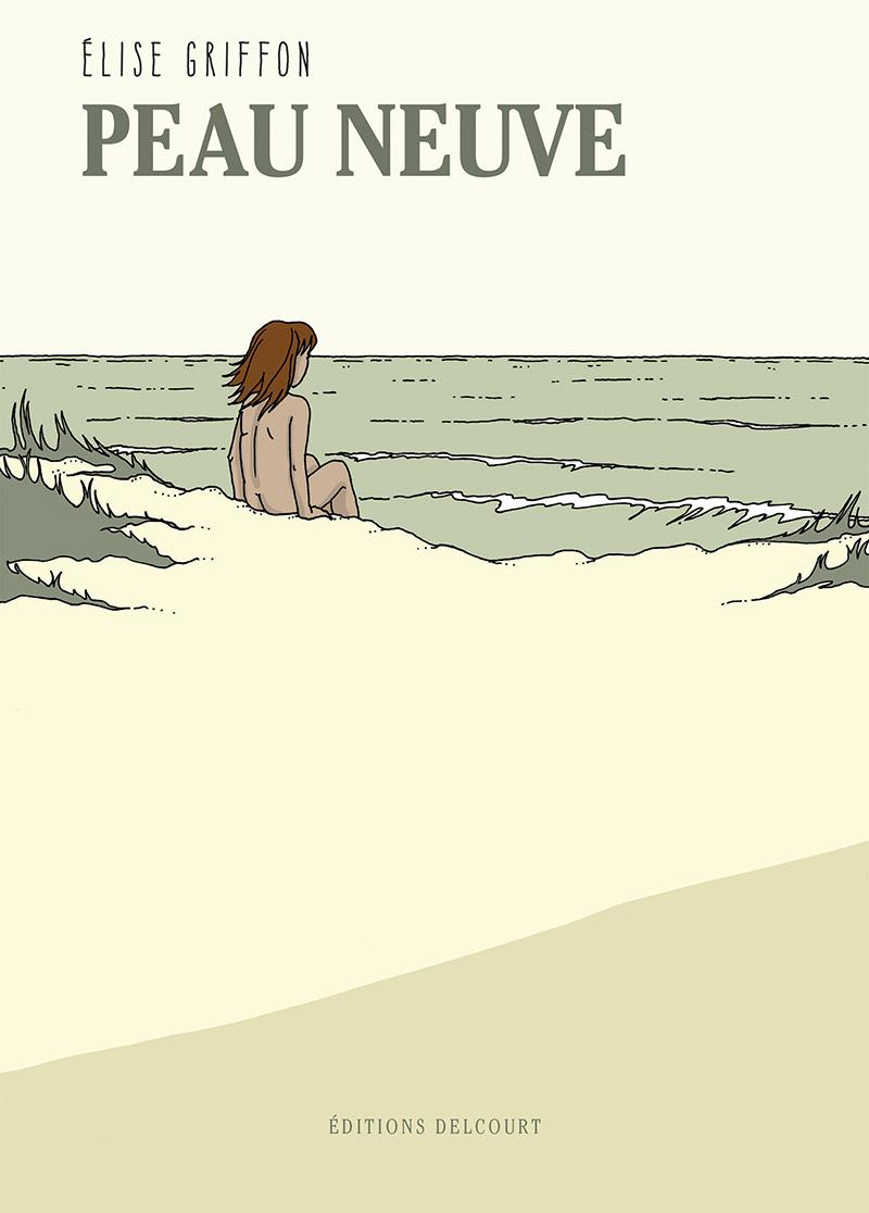 On a lu… Peau Neuve d'Elise Griffon