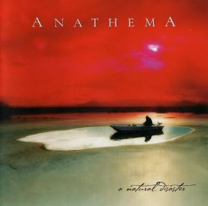 Anathema – A Natural Disaster