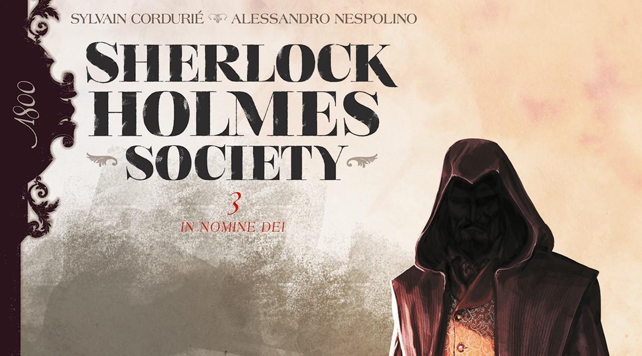 On a lu… Sherlock Holmes Society (T.2 et T.3) de Sylvain Cordué, Eduard Torrents et Alessandro Nespolino
