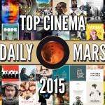 Le Top 2015 de la Rédac Ciné