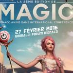 MAGIC, le salon geek monégasque revient avec du lourd !