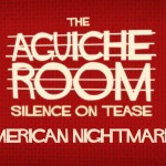 The Aguiche Room : American Nightmare 3