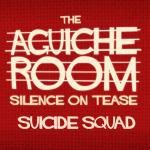The Aguiche Room : Suicide Squad