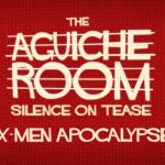 The Aguiche Room : X-Men Apocalypse