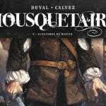 On a lu… Mousquetaire (1- Alexandre de Bastan) de Duval et Calvez