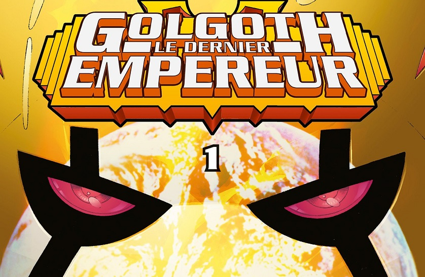 On a lu…Golgoth, le dernier empereur (T.1) de Mark Waid et Barry Kitson