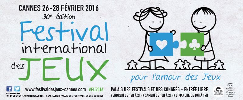 Festival International des Jeux Cannes 2016 : 30 éditions feront toujours la différence