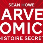 [Excelssior !] Marvel Comics : L'histoire secrète