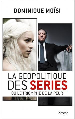 la-geopolitique-des-series_dominique-moisi