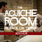 The Aguiche Room : Ben Hur