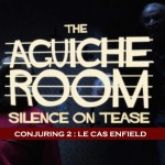 The Aguiche Room : Conjuring 2, le Cas Enfield