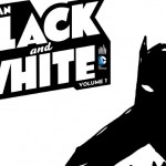 On a (aussi) lu…Batman – Black and White (T.1)