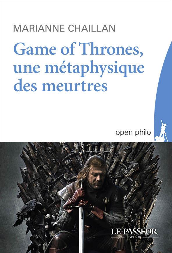 got-une-metaphysique-des-meurtres_marianne-chaillan