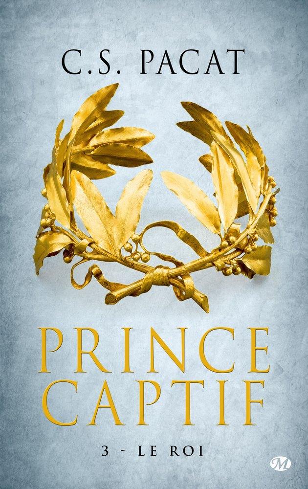 Prince Captif, le roi : suite et fin tant attendue