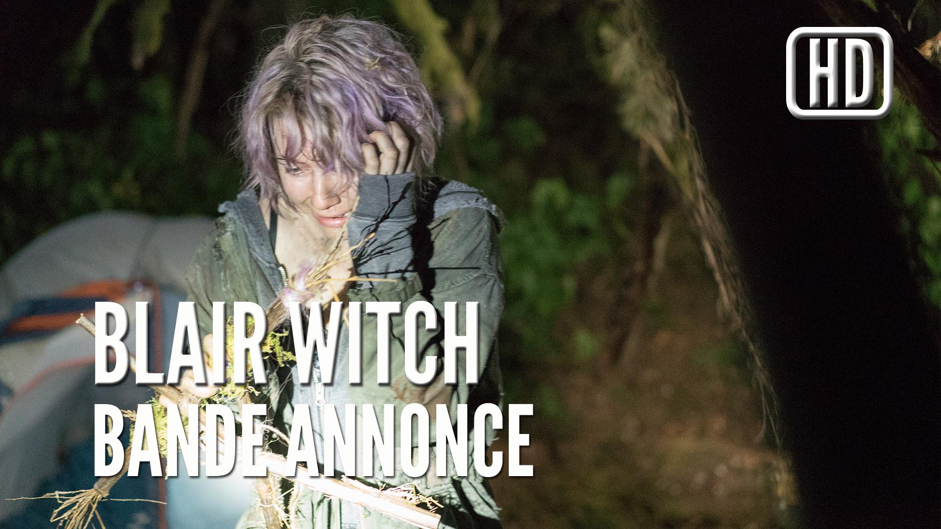 Blair Witch de Adam Wingard, la Bande Annonce