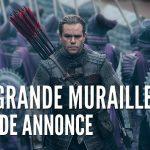 La Grande Muraille (The Great Wall), La Bande-Annonce