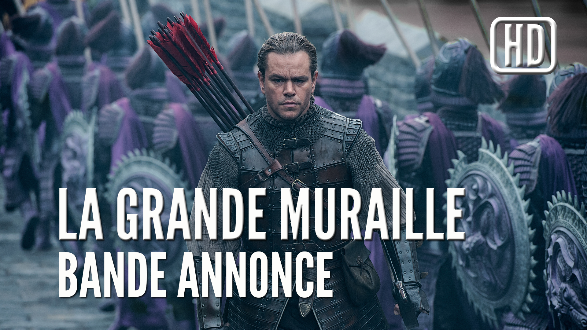 La Grande Muraille (The Great Wall), La Bande-Annonce
