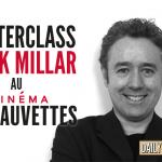 Concours Master class Mark Millar au Cinéma les Fauvettes