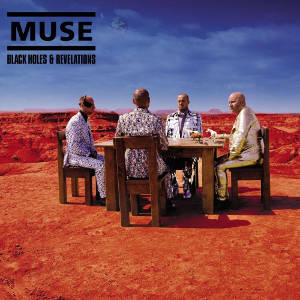 Muse - Black Holes and Revelations (Pochette)