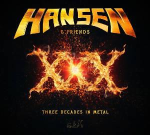 Hansen & Friends - XXX – Three Decades in Metal - Pochette