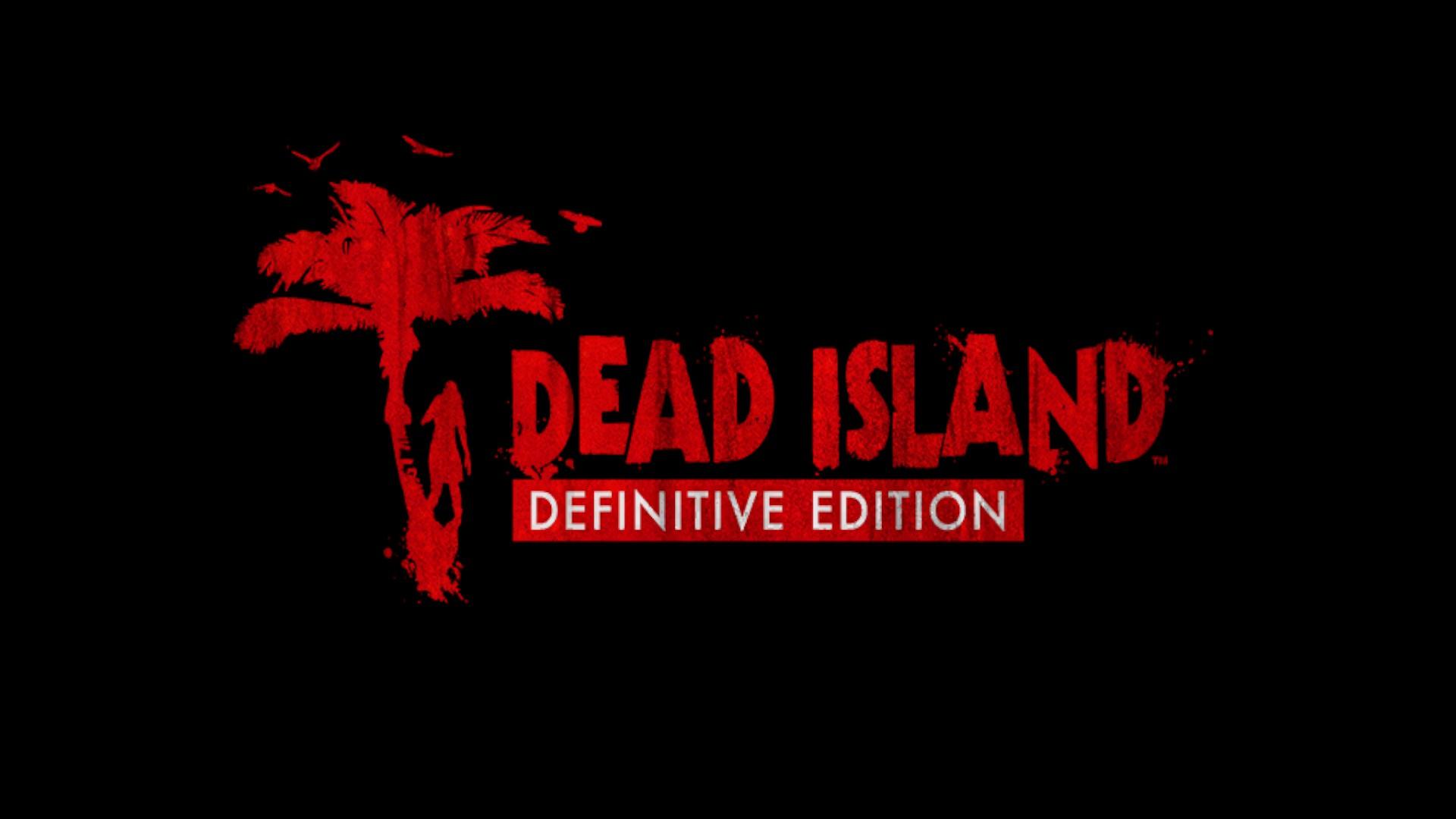 Dead Island Definitive Collection : Sous le Soleil