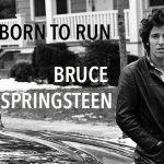 Bruce Springsteen – Born To Run (Albin Michel)