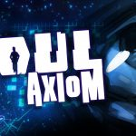 Soul Axiom: Welcome to the Matrix
