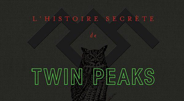 histoire-secrete-de-twin-peaks_mark-frost_michel-lafon