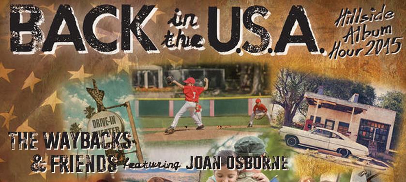 The Waybacks & Friends feat. Joan Osborne – Back In The USA
