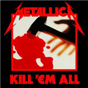 Pochette de l'album « Kill 'Em All » de Metallica