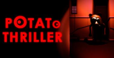 Potato Thriller