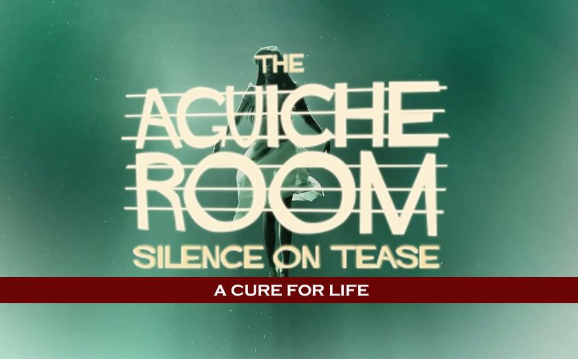 #AguicheRoom A Cure For Life