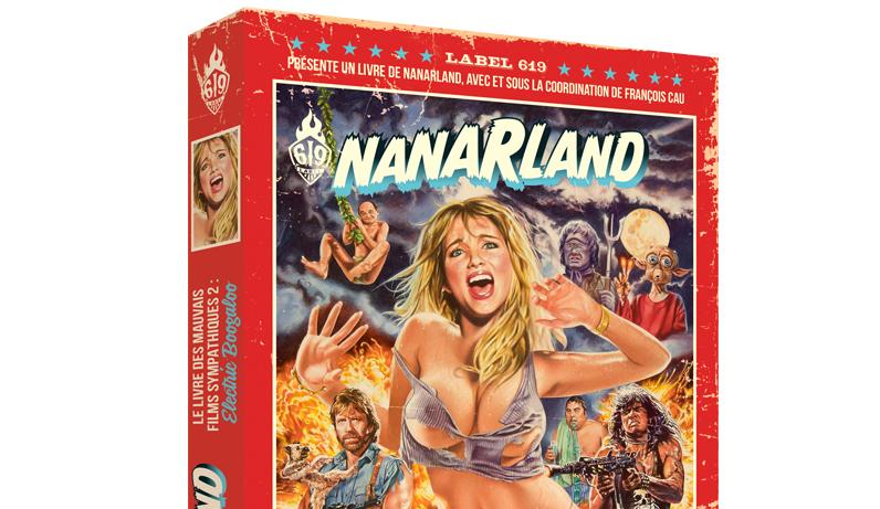Nanarland, Le Livre des Mauvais Films Sympathiques (Episode 2)