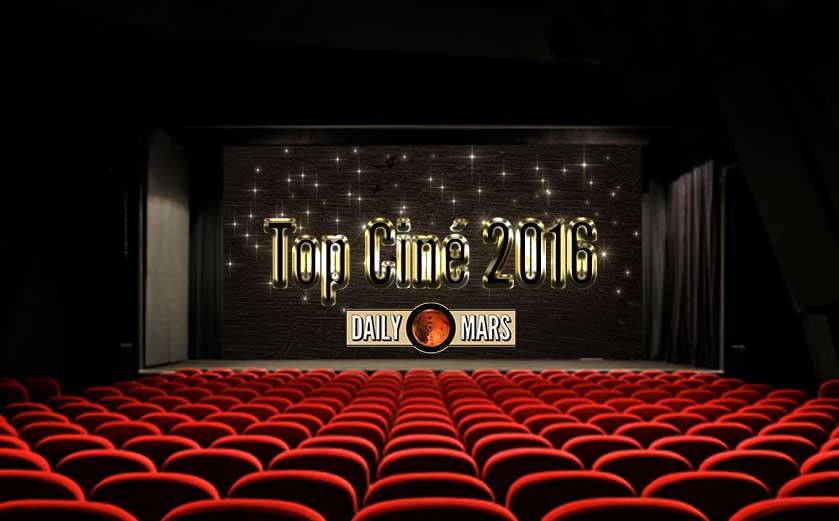 #TOP2016 de la Rédaction Cinéma