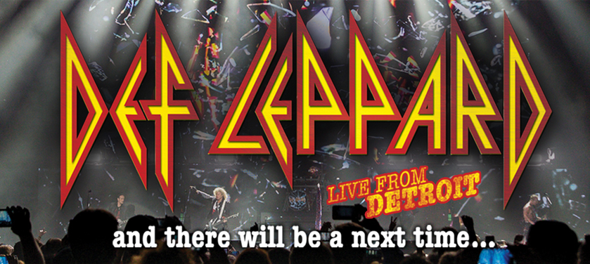 Def Leppard – and there will be a next time…